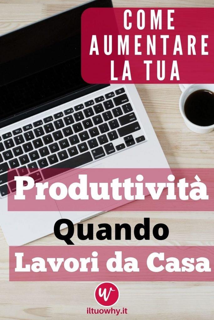 Aumentare la produttivita quando lavori da casa1