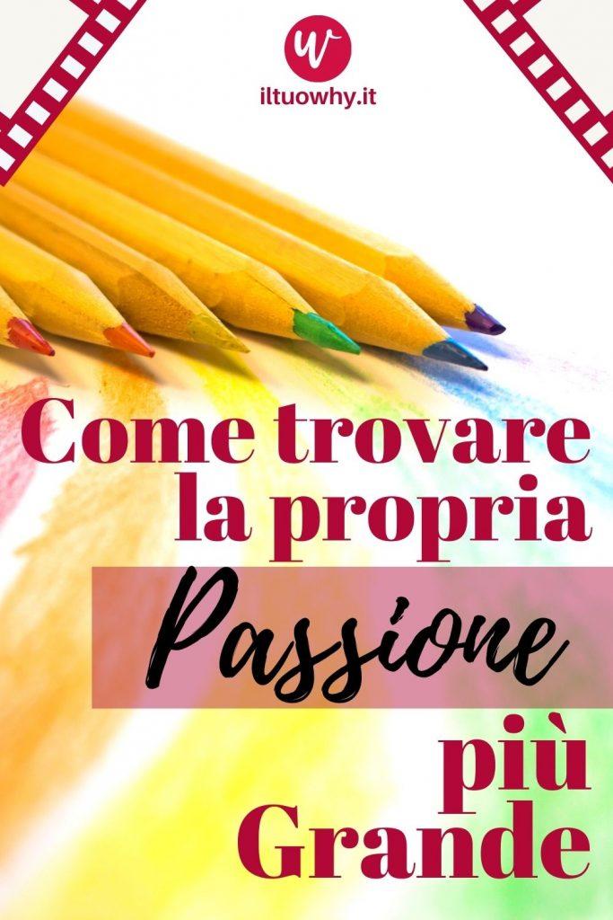 Trovare la propria passione2